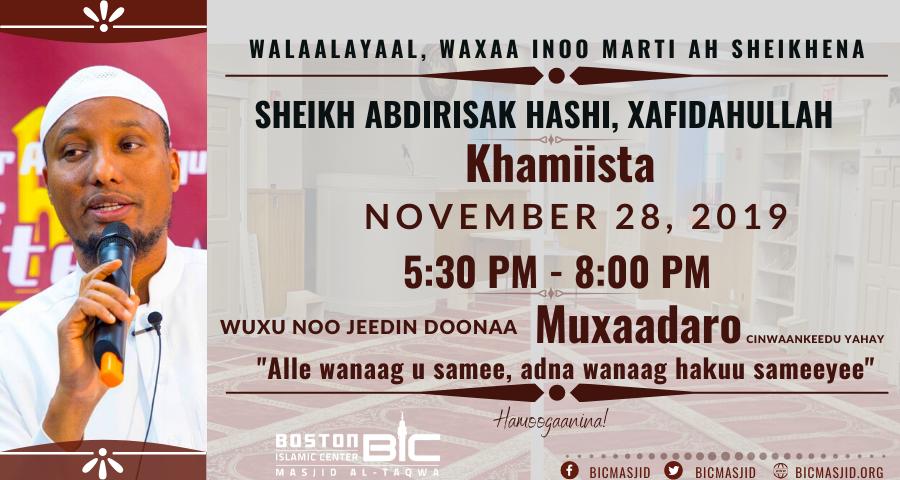 """""""Alle wanaag usamee, adna wanaag hakuu sameeyee"""" Sh Abdirisak Hashi 11/28"""