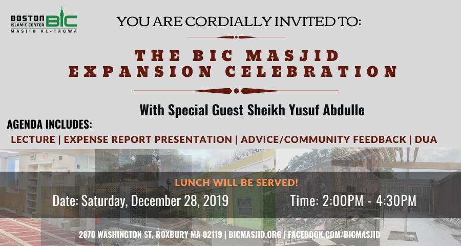 YOU ARE CORDIALLY INVITED TO: The BIC Masjid Expansion Celebration