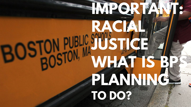 IMPORTANT: Racial Justice - What is BPS planning to do?